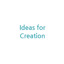 Ideas for Creation